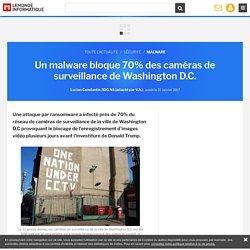 Un malware bloque 70% des caméras de surveillance de Washington D.C.
