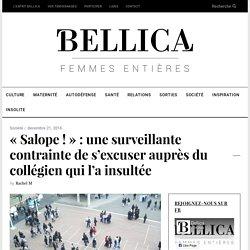 «Salope !» : une surveillante contrainte de s'excuser auprès du collégien qui l'a insultée – Bellica