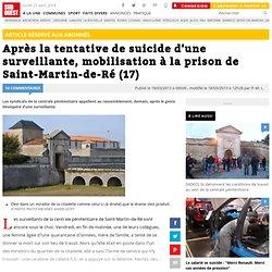 Après la tentative de suicide d'une surveillante, mobilisation à la prison de Saint-Martin-de-Ré (17)