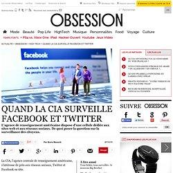 Quand la CIA surveille Facebook et Twitter - - Le Nouvel Observateur