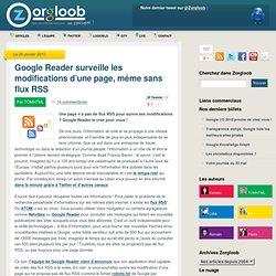 Archive Google Reader (obsolete) surveillance modifications page sans flux RSS