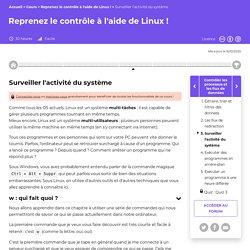 Surveiller l'activité du système - Reprenez le contrôle à l'aide de Linux !