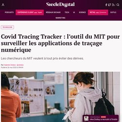 Covid Tracing Tracker : l'outil du MIT pour surveiller les applications de traçage numérique