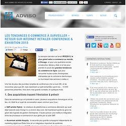 Les tendances e-commerce à surveiller - Retour sur Internet Retailer Conference & Exhibition 2013