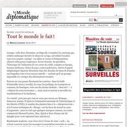 Surveiller ? Tout le monde le fait !, par Maurice Lemoine (Le Monde diplomatique, février 2014)