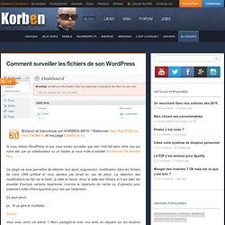 Comment surveiller les fichiers de son Wordpress