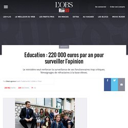 Education : 220 000 euros par an pour surveiller l'opinion
