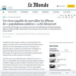Un virus capable desurveiller les iPhone de«populations entières» a été découvert