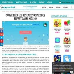 Surveiller les réseaux sociaux des enfants avec Kids-ok