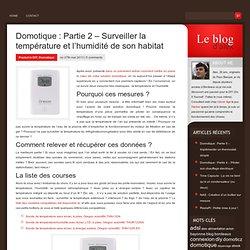 Domotique : Partie 2 – Surveiller la température et l'humidité de son habitat