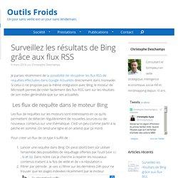 Surveillez Les Résultats De Recherche De Bing Grâce Aux Flux RSS
