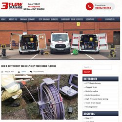 How A CCTV Survey Can Help Keep Your Drain Flowing - 3 Flow Drainage