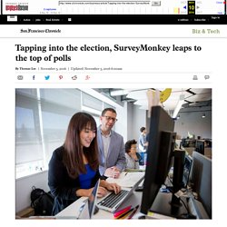 Tapping into the election, SurveyMonkey leaps to the top of polls - San Francisco Chronicle