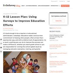 K-12 Lesson Plan: Using Surveys to Improve Education Efforts