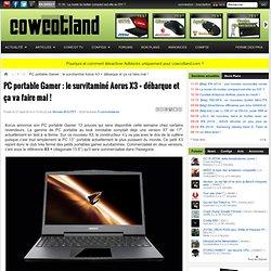 PC portable Gamer : le survitaminé Aorus X3 + débarque et ça va faire mal ! - Portable Gamer
