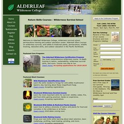 Wilderness Survival School | Alderleaf Wilderness College - Survival Courses