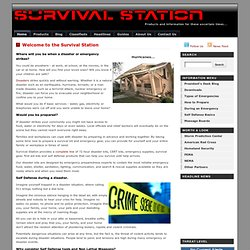 Survival Station - Emergency, Survival and Self Defense Supplies and Information
