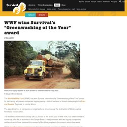 "WWF wins Survival's ""Greenwashing of the Year"" award"