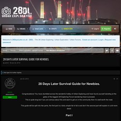 28 Days Later Survival Guide for Newbies.