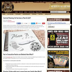 Survival Planning: Do You have a Plan B,C,&D?