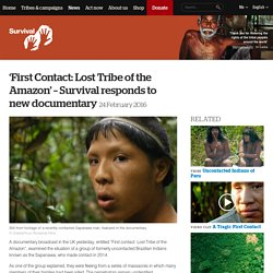 'First Contact: Lost Tribe of the Amazon' – Survival responds to new documentary