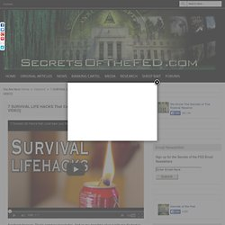 7 SURVIVAL LIFE HACKS That Could SAVE YOUR LIFE When The SHTF [W/ VIDEO]