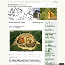 Triple Dome Survival Shelter « Earthbag House Plans