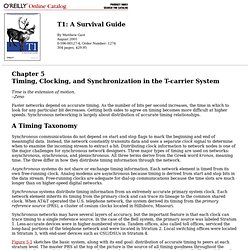 T1: A Survival Guide: Chapter 5: Timing, Clocking,and Synchronization in the T-carrier System