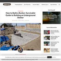 Survivalist Guide to Building an Underground Bunker