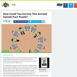 How Could You Survive This Ancient Suicide Pact Puzzle?