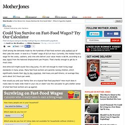 Could You Survive on Fast-Food Wages? Try Our Calculator
