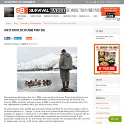 How to Survive the Cold like a Navy SEAL / Survival Based Blog