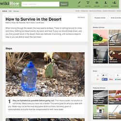 How to Survive in the Desert: 7 Steps
