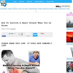 » How To Survive A Heart Attack When You're Alone