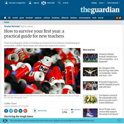 How to survive your first year: a practical guide for new teachers