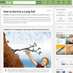 How to Survive a Long Fall: 11 steps