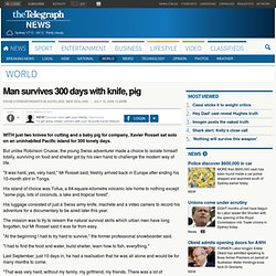 Man survives 300 days with knife, pig