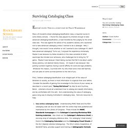 Surviving Cataloging Class