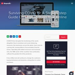 Surviving COVID 19: A Step-by-step Guide On How To Build Your Online Store