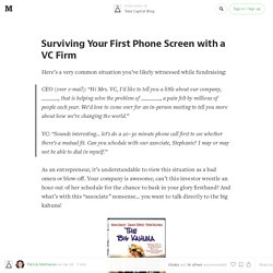 Surviving Your First Phone Screen with a VC Firm — Toba Capital Blog