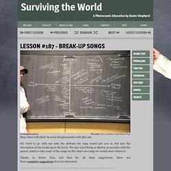 Lesson 187 - Break-Up Songs