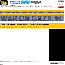 9/11 Survivors Create Worker Owned Restaurants