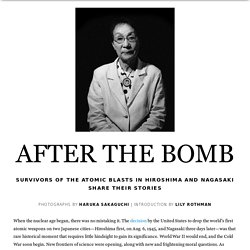 After The Bomb: Survivors of Hiroshima and Nagasaki Share Their Stories