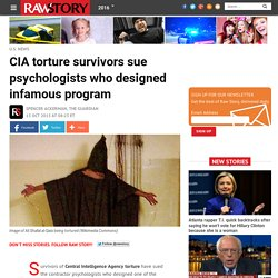 CIA torture survivors sue psychologists who designed infamous program