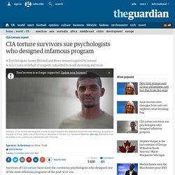 CIA torture survivors sue psychologists who designed infamous program