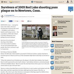 Survivors of 2005 Red Lake shooting pass plaque on to Newtown, Conn.