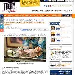 """Bons plans : Peu de moyens ? 10 bons plans pour """"survivre"""" au quotidien - L'Etudiant Trendy"""