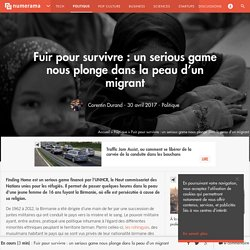 Fuir pour survivre : un serious game nous plonge dans la peau d'un migrant - Politique