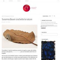 Susanna Bauer crochette la nature