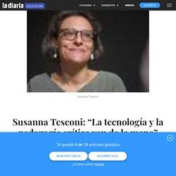 """Susanna Tesconi: """"La tecnología y la pedagogía crítica van de la mano"""" - la diaria"""
